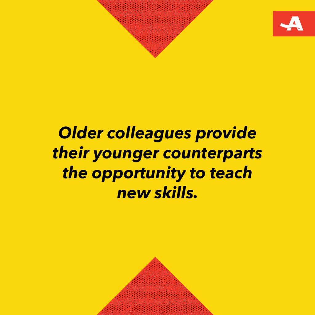 Has a younger coworker helped you learn a new skill?