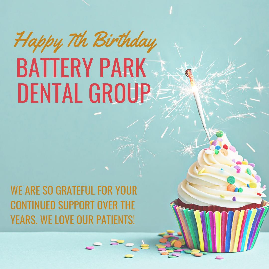 Happy 7th Birthday Battery Park Dental Group 🥳🤩 We would not be here without our amazing patients! Thank you all for your continued confidence in our dental practice. We appreciate and love you all 🥰  • • • • •  #hbd #dentist #dentaloffice #happybirthday