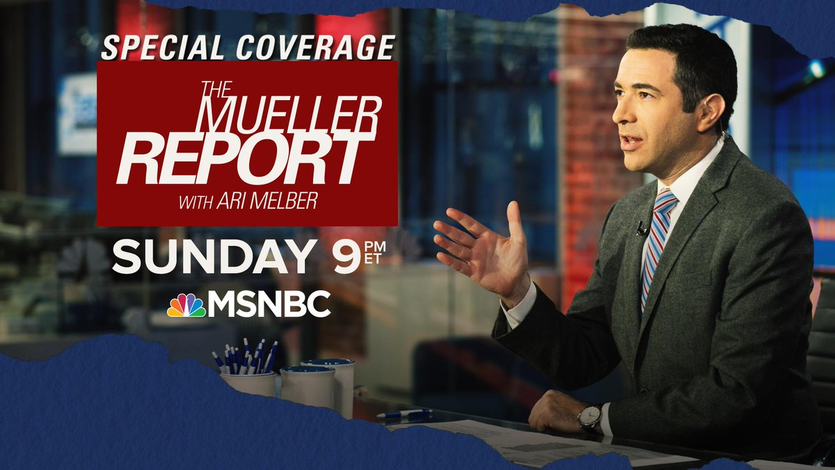 Sunday night special coverage: @AriMelber will break down the Mueller report -- what it all means and what comes next.