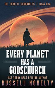 99¢ #Kindle #Book #NewRelease #Action #Adventure Every Planet Has a Godschurch by Russell Nohelty - USA TODAY #bestselling #author of science fiction & fantasy books http://bit.ly/2Db4tu0 If you love mythology, space opera & edge of your seat thrillers, this book is for you.