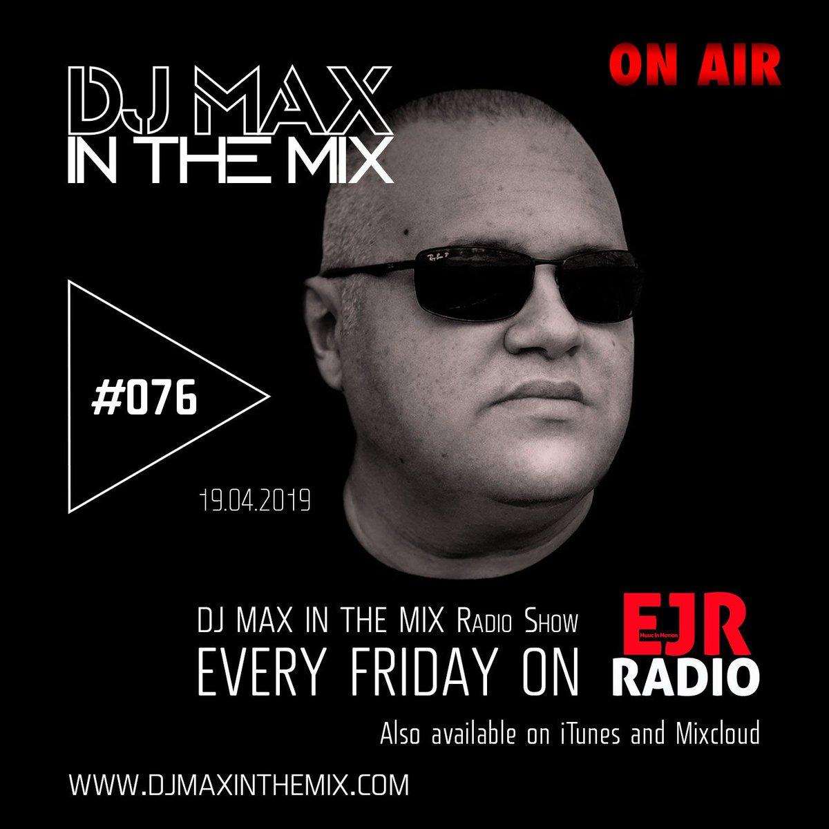 ON AIR | DJ MAX In The Mix #radioshow #076 on @ejrradio | 11 pm to 12 am CEST #djmax #housemusic #electronicmusic #house #techhouse #clubbing #djlife #dj #radio #producer #amsterdam #ibiza #croatia #italy #uk #usa  Live stream: https://buff.ly/2Ep2d3s