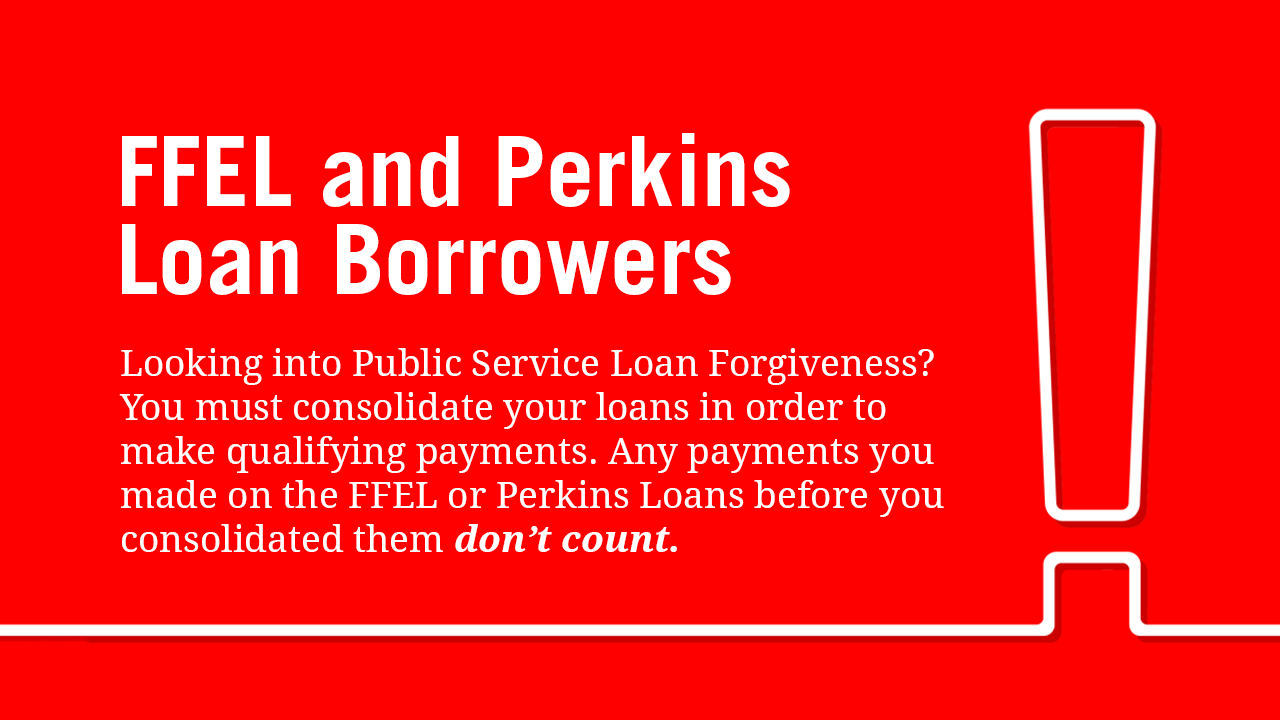 FFEL/Perkins Loan Forgiveness