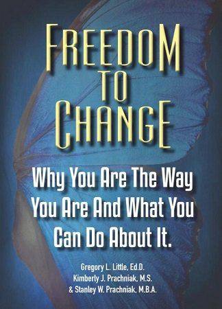 Freedom To Change: Why You Are The Way You Are And What You Can Do About It.  https://www.amazon.com/dp/0965539229  #selfhelp #lifecoaching #mentor @DrGregLittle2  #personaldevelopment #personalgrowth #amreading