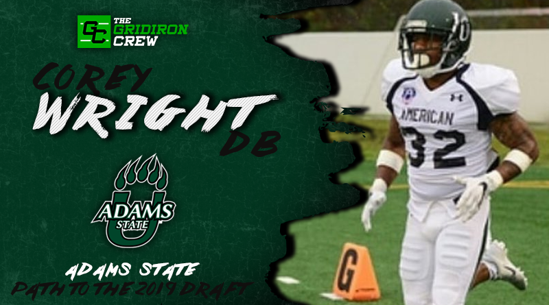 Scouts, Coaches, and GMs, here are the reasons why you should pay close attention to 2019 Draft Prospect, Corey Wright (@Ball2_influence), a DB from @AdamsStateFB! #NFLDraft #DraftProspect #NFL #CFL #AAF #XFL #Football  Read our Interview: http://www.thegridironcrew.com/corey-wright-2019-draft-prospect-interview/…