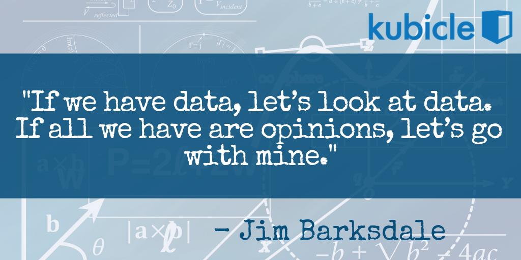 """If we have data, let's look at data. If all we have are opinions, let's go with mine."" – Jim Barksdale, former Netscape CEO #data #QuoteOfTheDay"