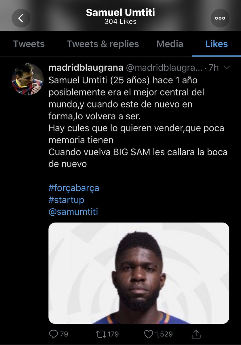 """Screenshot: Umtiti liked a tweet that reads   """"Umtiti (25 yrs old) a year ago was possibly the best defender in the world and when he's back in form, he will be again.  There's cules who want him sold, how little memory they have When BIG SAM returns he'll shut everyone's mouths"""""""
