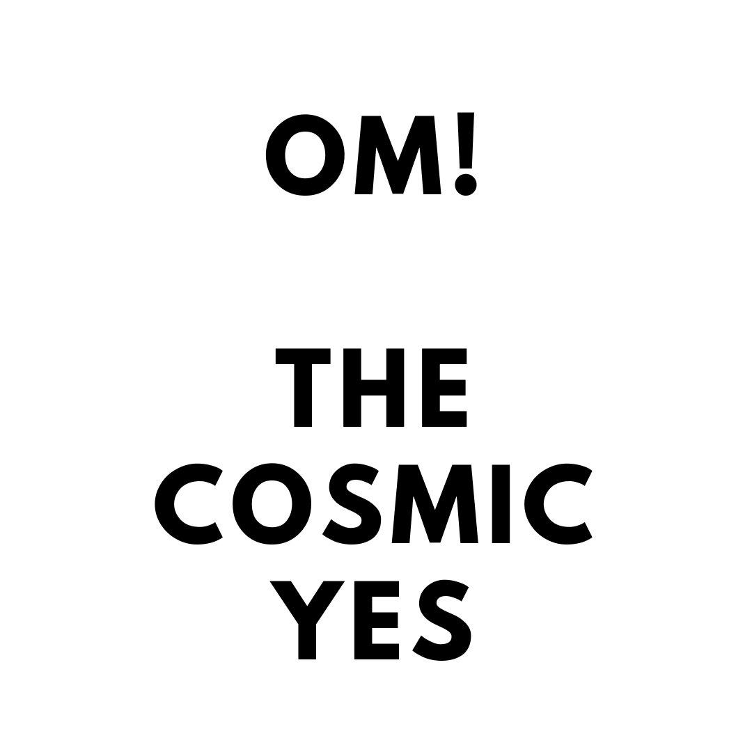 Om!  The #Cosmic #Yes    ==> http://Bit.ly/EnergytoburnSixDayExperience…