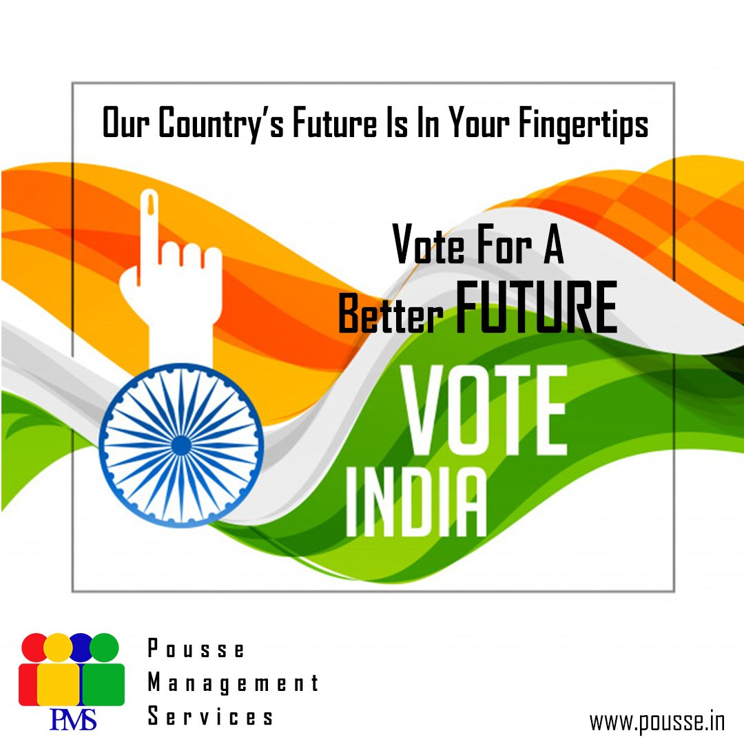 Our Country's Future Is In Your Fingertips!....Vote For Better India!  #Vote #India #Election #BetterFuture #BetterIndia #Responsible #Citizens #Change #OurFuture #OurCountry #Proud #Indian #DoVote #RightToVote #PousseManagementServices #RecruitmentProcess #Hrsolutions #HR