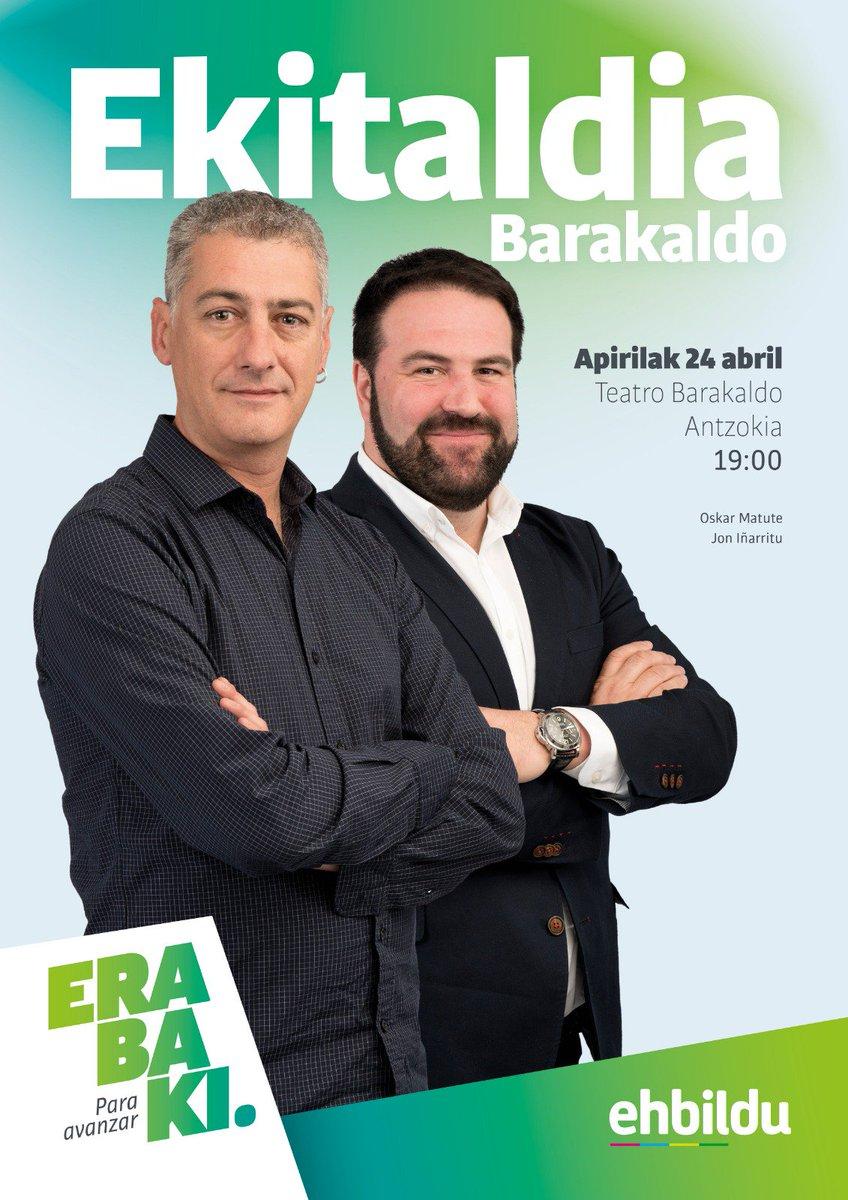 📌 Ekitaldia Barakaldo #Erabaki #ParaAvanzar 📆 ASTEAZKENA Apirilak 24 de abril MIÉRCOLES ⏰ 19:00 🏦 Teatro Barakaldo Antzokia 👥 @OskarMatute @JonInarritu