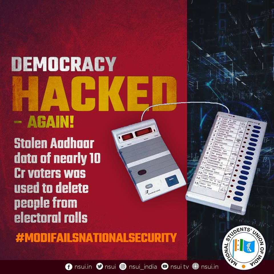 Thanks to Modi&#39;s lackluster implementation of Aadhaar, which has often proven anti-people, effectively complicating Indian lives instead of simplifying them - the data of 10 Cr people has been stolen &amp; their names have been erased from electoral rolls. #ModiFailsNationalSecurity <br>http://pic.twitter.com/uAsqVuplDo