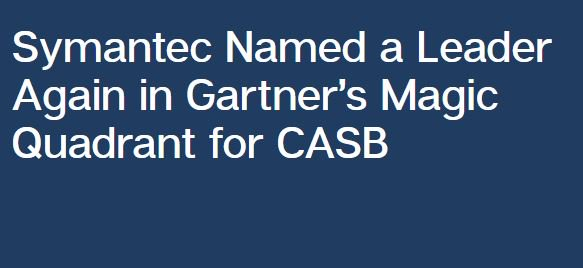 We&#39;ve once again been named a leader in @Gartner_inc&#39;s Magic Quadrant for #CASB. Find out why here:  https:// symc.ly/2Uu2pTJ  &nbsp;  <br>http://pic.twitter.com/rValWP7FFz