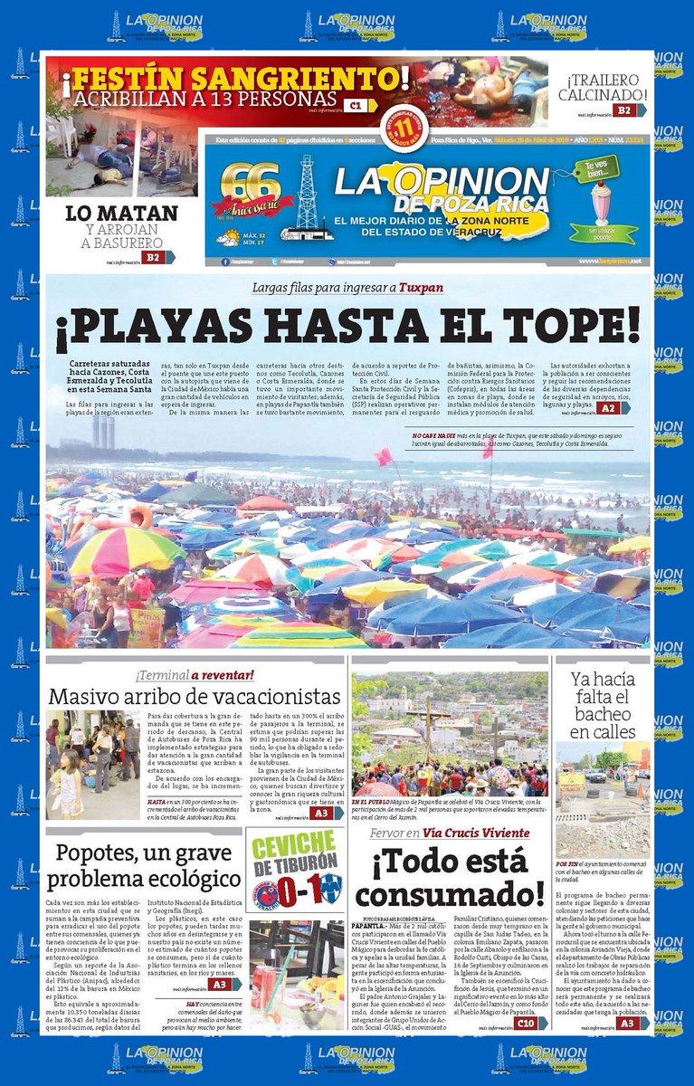 #Portada del día #LaOpinión de #PozaRica Sábado 20 de abril de 2019 #Papantla #Tuxpan #Cazones #Coatzintla #Tamiahua #Pánuco #Tihuatlán #CerroAzul #Álamo #Naranjos #MartínezDeLaTorre #GutiérrezZamora #Tecolutla #Tantoyuca #Tlapacoyan #SierraDelTotonacapan #Puebla #Xalapa