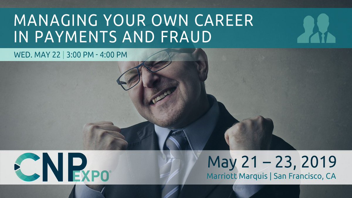 Managing Your Own Career in Payments and Fraud | May 22 at 3PM #CNPEXPO https://hubs.ly/H0hnnnh0  #cnpfraud #cnppayments #fraud #payments #ecommerce #career #advancement @IbottaApp