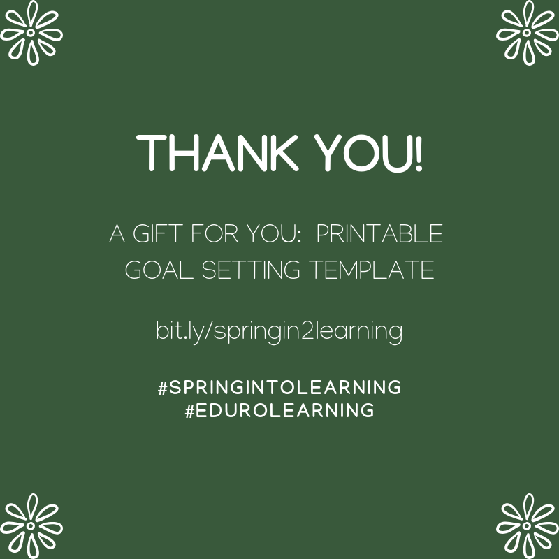 Thank you for participating in #SpringIntoLearning with us! 🙏🌱🌷  Help your colleagues set achievable goals with this printable goal setting template 💚  http://bit.ly/springin2learning…  #EduroLearning #instructionalcoaching #edleaders #educoach #educoachoc #isedcoach #coachbetter