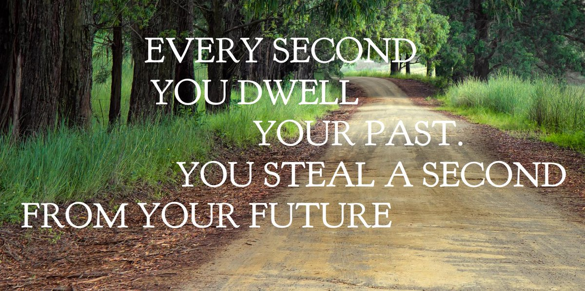 Don`t Dwell On Your Past Be Present In every #Moment And #Focus On Your Future #Mindset #Vision