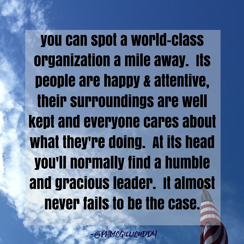 world-class organizations are defined by their leaders. #leadership #quote