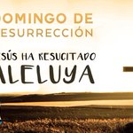 Image for the Tweet beginning: Él ha resucitado ¡Aleluya! #Domingoderesurrección