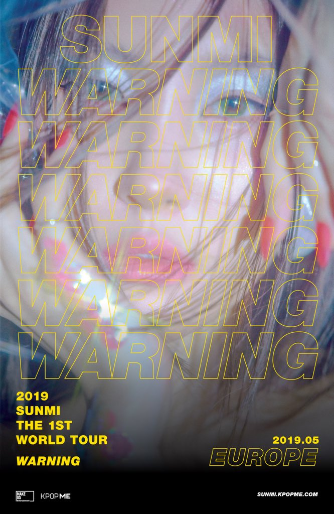 EUROPE, ARE YOU READY for 2019 SUNMI WORLD TOUR [WARNING] in EUROPE!? Stay tuned for more info coming to 📱@kpopmeent & 🌐 http://sunmi.kpopme.com #KPOPME #SUNMI #WARNINGinEUROPE #WARNINGTOUR #MAKEUSEntertainment #선미