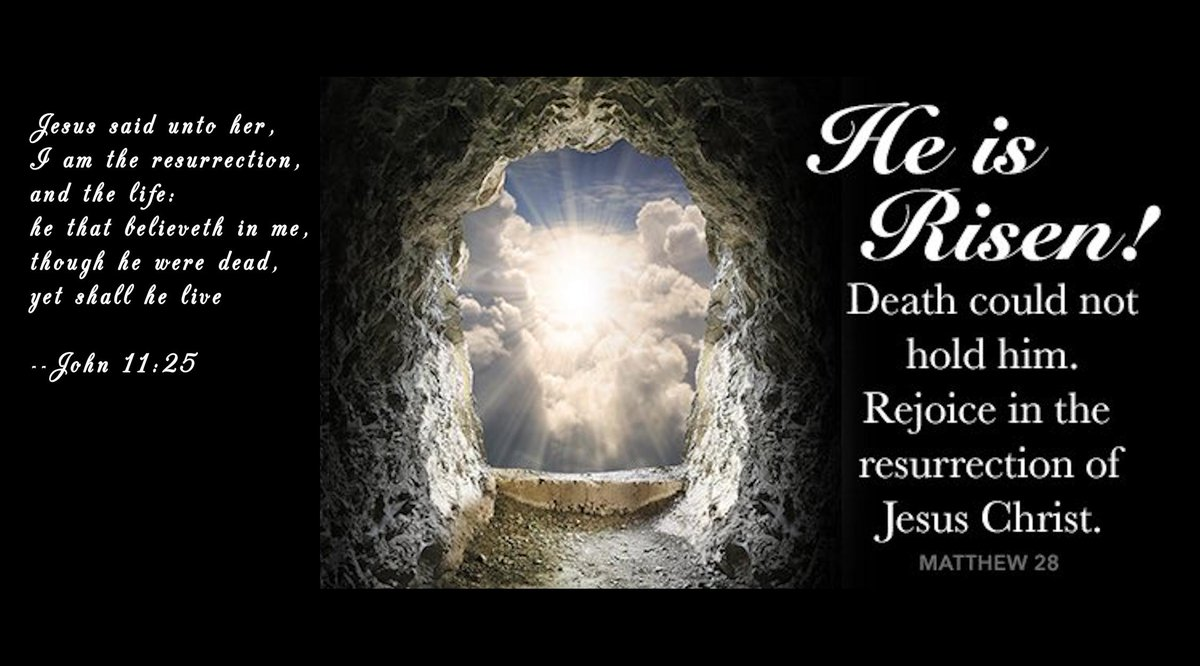Jesus said unto her,  I am the resurrection,  and the life:  he that believeth in me,  though he were dead,  yet shall he live      ---John 11:25