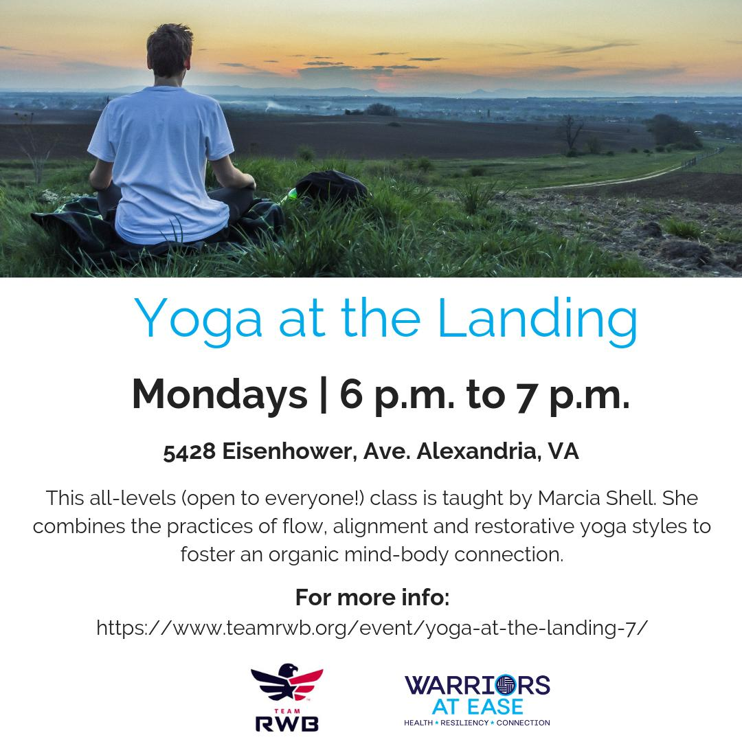 Mark your calendars! Warriors at Ease #Monday is tomorrow! Join #WAE teacher, Marcia, for Yoga at the Landing -- an all-levels, Team RWB class that's open to all at 6 p.m.! Hop on your mat at 5428 Eisenhower Ave, Alexandria, VA 22304. If you're in the area, check out this class!