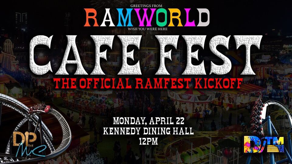 MONDAY APRIL 22ND   #CAFEFEST: THE OFFICIAL #RAMFEST2019 KICKOFF  12PM-2PM  MUSIC BY @iAmDJTM   HOSTED BY @DPtheMC   BATTLE OF THE NON GREEK ORGS, TICKET GIVEAWAYS AND MORE...  GET YA CAFE SWIPES TOGETHER