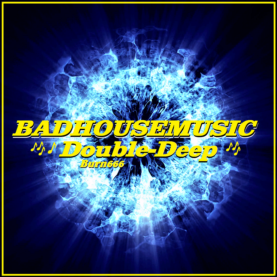 """New Single-Out NOW! CHECK out THIS double Single Release: """"BADHOUSEMUSIC-Double Deep"""" @Google/Play! And all Stores! #Deep #Vocal #House #Pop #Dance #Electro #Burn666 #WhatsonIbiza @ThaRadio #NewMusic @TheHubbuk MusicLink: https://play.google.com/store/music/album/Burn666_BADHOUSEMUSIC_Double_Deep?id=Bfafxj4fkuzz5k2jcskr463x36u…"""