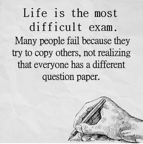 Life is the most difficult exam. Many people fail because they try to copy others, not realizing that everyone has a different question paper.  Good Morning All  #MondayThoughts #MondayMotivaton <br>http://pic.twitter.com/V7HnV3B5La