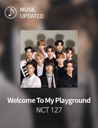 Updated  NCT127 - Welcome to my playground  #superstarsmtown <br>http://pic.twitter.com/hkrrNx4Gch
