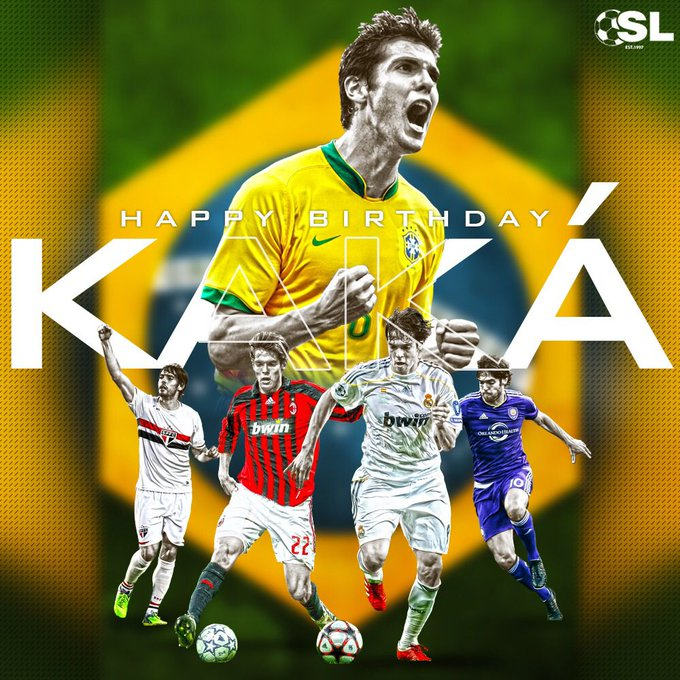 Happy Birthday to Brazilian legend, Kaká!
