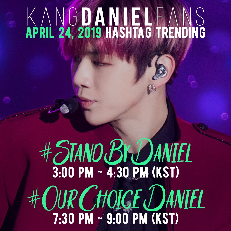 APRIL 24 HASHTAG TRENDING    #StandByDaniel   3:00 PM ~ 4:30 PM (KST) Keep it positive for Daniel   #OurChoiceDaniel   7:30 PM ~ 9:00 PM (KST) The Fact Music Awards   Retweet and spread the word  #KangDaniel #강다니엘  #姜丹尼尔 #カンダニエル #คังแดเนียล<br>http://pic.twitter.com/6a46NswyfG