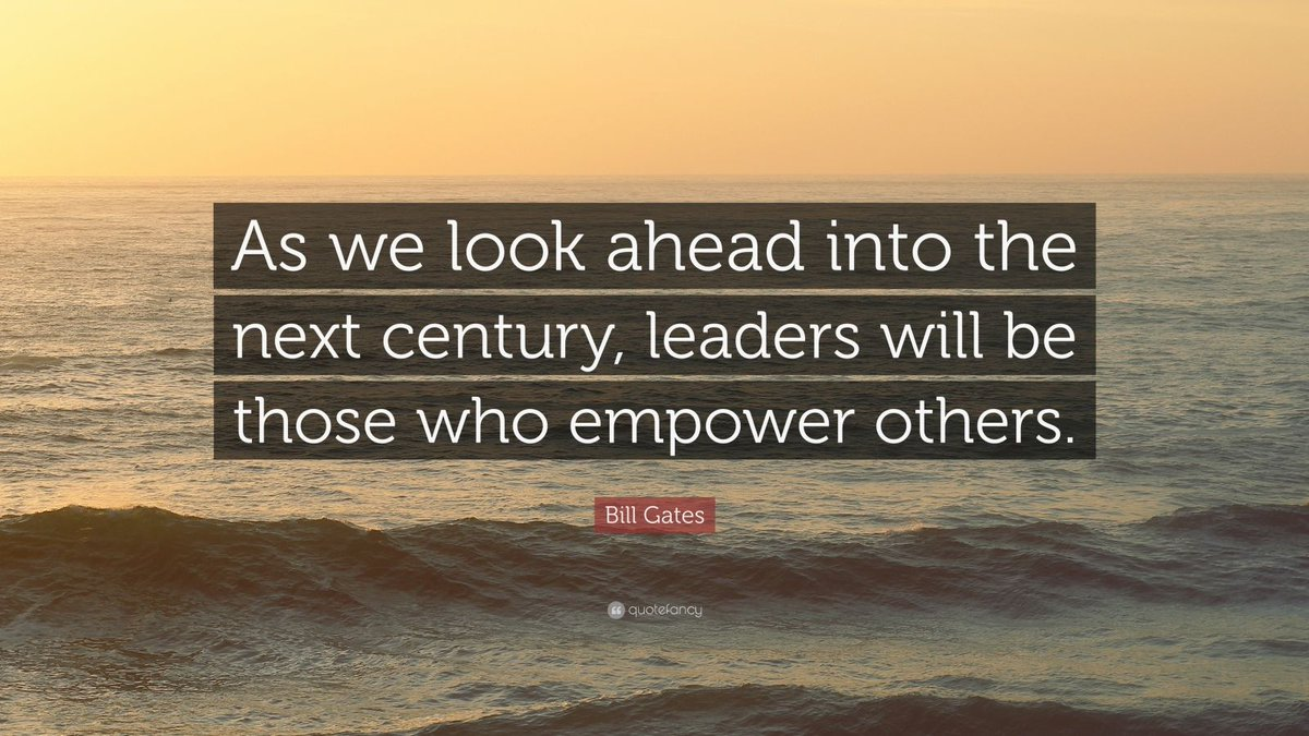&quot;As we look ahead into the next century, leaders will be those who empower others.&quot; -Bill Gates #Leadership #TeamLeadership #WednesdayWisdom <br>http://pic.twitter.com/jFHAgiPX6I