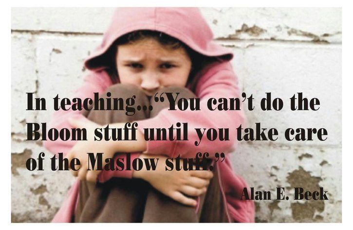 Maslow before Bloom! #whateverittakesforkids  @DrP_Principal