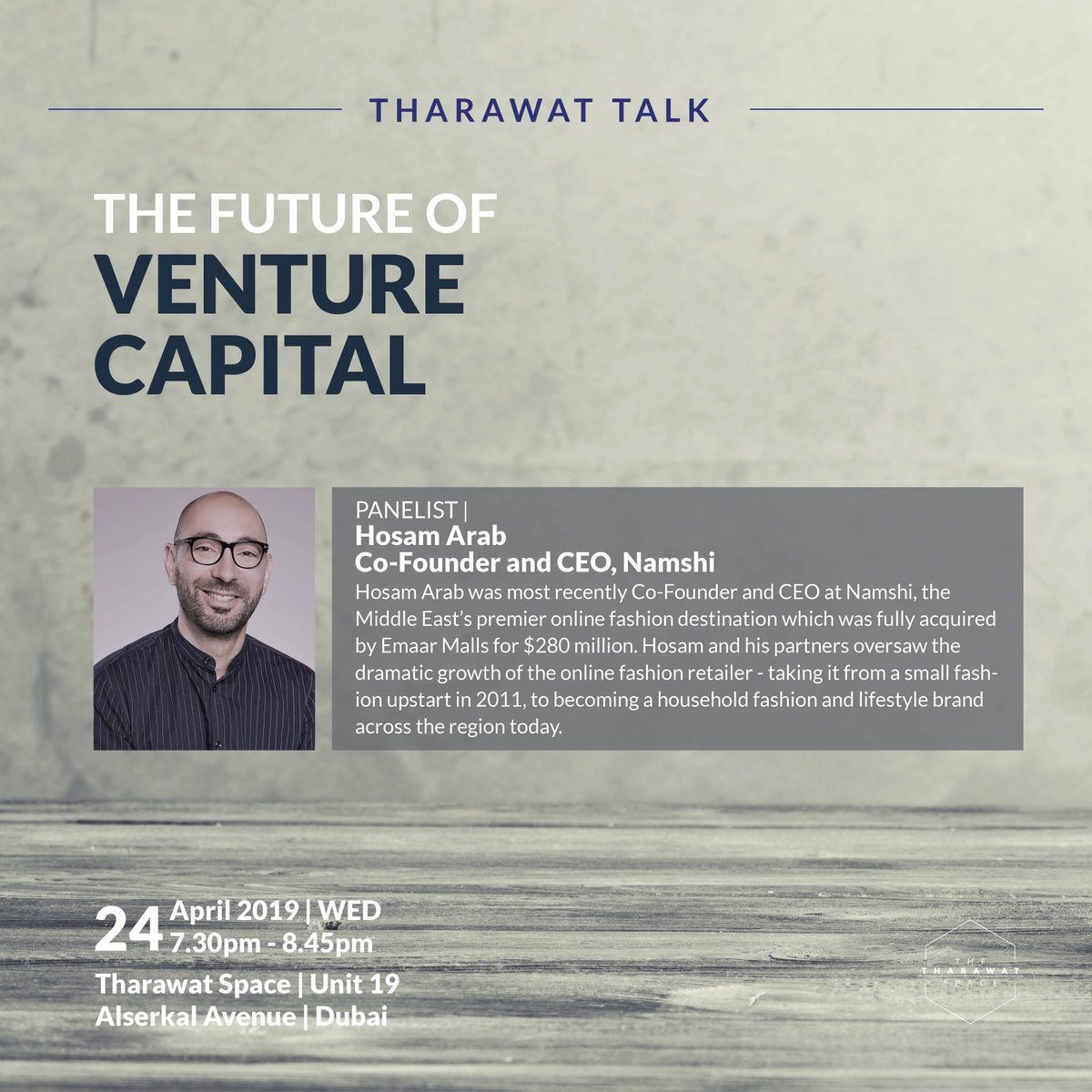 be11a3ae4 With Amjad Ahmad, Founder&Managing Partner, Precinct Partners, Sonia  Weymuller, Founding Partner, VentureSouq and Hosam Arab, Co-Founder and CEO  of Namshi ...