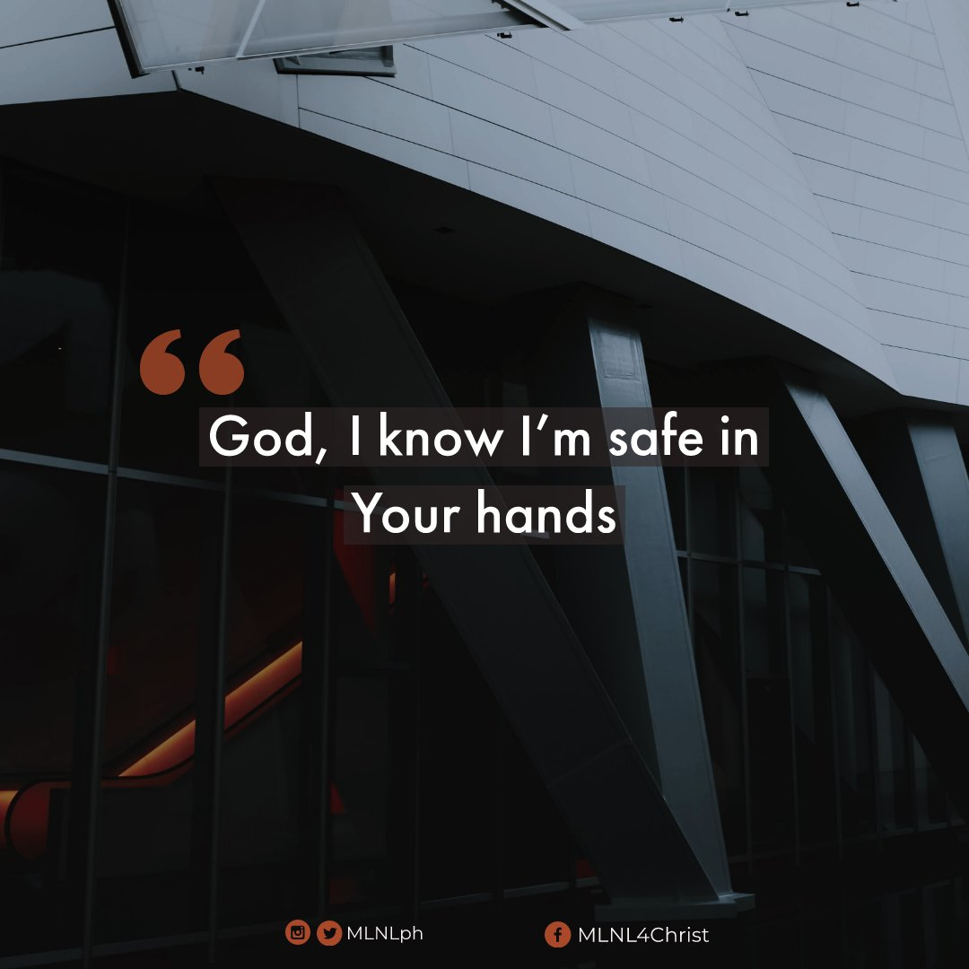 The safest place you can ever be is in the midst of His presence.  His presence can calm any fear.