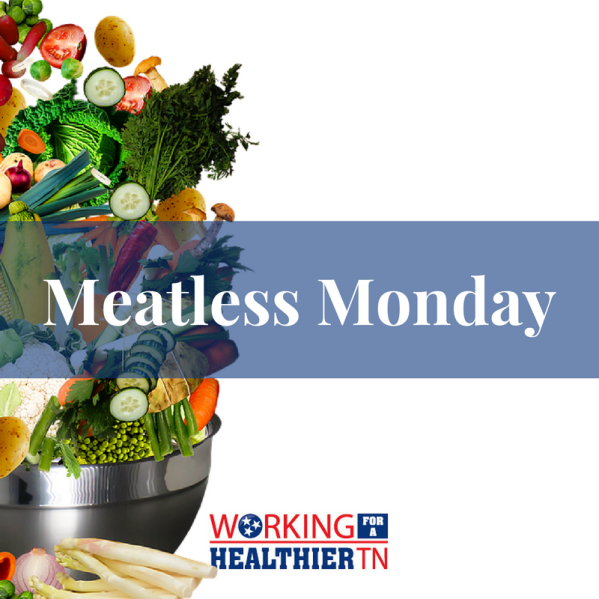Working for a Healthier Tennessee's photo on #MeatlessMonday