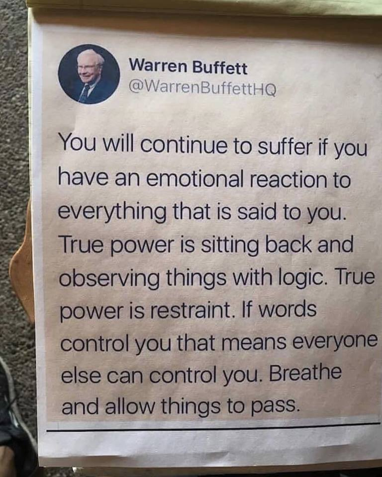 """""""You will continue to suffer if you have an emotional reaction to everything said to you"""" ~ Warren Buffet #ThinkBIGSundayWithMarsha  #EmotionalIntelligence"""