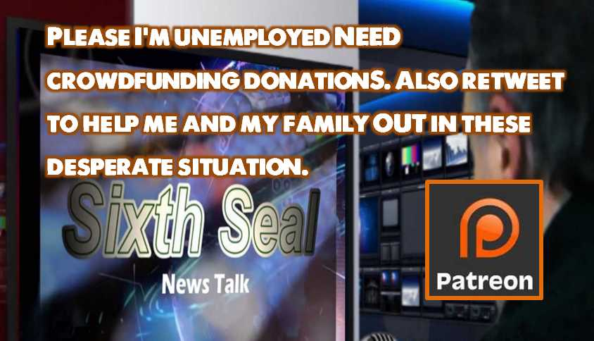 I am unemployed and I need supporters on my crowdfunding, Please retweeted and go to: https://www.patreon.com/sixthsealnewstalk… …  #Trump2020 @realDonaldTrump  @WhiteHouse   #Q #QAnon  #WeGotYour6 #RedWave2018 #WWG1WGA #HolyWeek2019  #HolySaturday  #SaturdayMotivation   #Jesus  #JesusLives