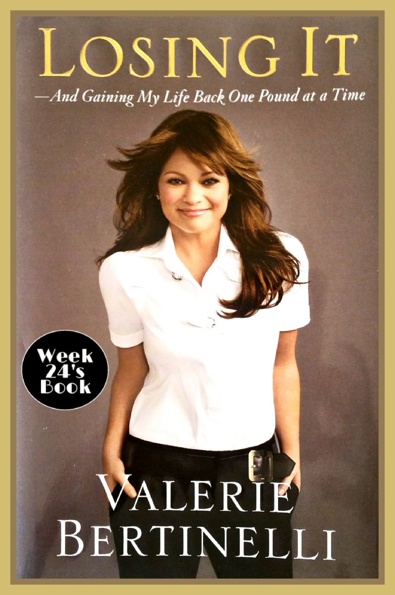 Week 24's Book for my Five Book Challenge: Losing It, by Valerie Bertinelli.  To find out more about Five visit: http://theturnarounddoctor.com/five  #BookChallenge #BookReview #DrDonnaThomasRodgers #Five #BecomeARealLeader #TurnAroundDoctor #TurnAroundEffect #TurnAroundRisk #Twitter