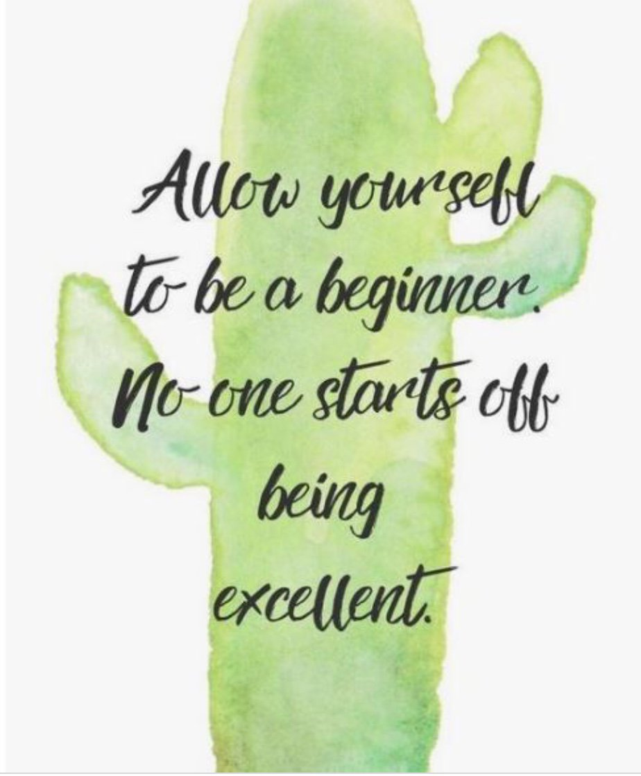 #Happy🌞#MondayMotivation🌼🌻  Allow yourself to be a beginner no one starts off being perfect or excellent🌵🌞  #ThinkBIGSundayWithMarsha💭 #InspireThemRetweetTuesday  #IQRTG #Presenttime⏳