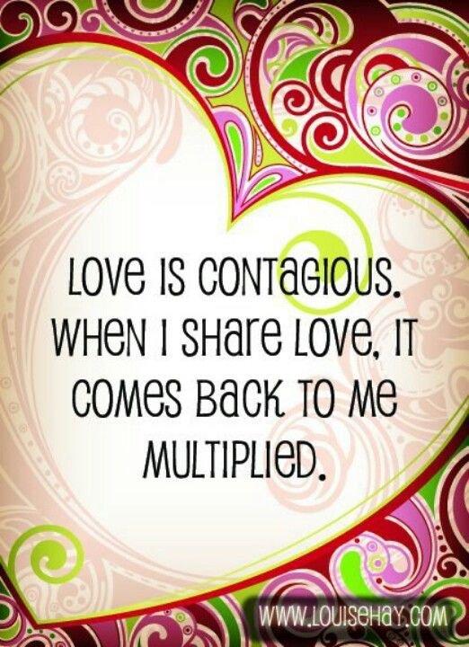 #Love is contagious. When I share love, it comes back to me multiplied  #ThinkBIGSundayWithMarsha  #InspireThemRetweetTuesday  #JoyTrain #IQRTG #Love #LightUpTheLove #LUTL #TuesdayThoughts #GoldenHearts #ShineOn #ChooseLove #FamilyTRAIN #StarFishClub #IAMChoosingLove