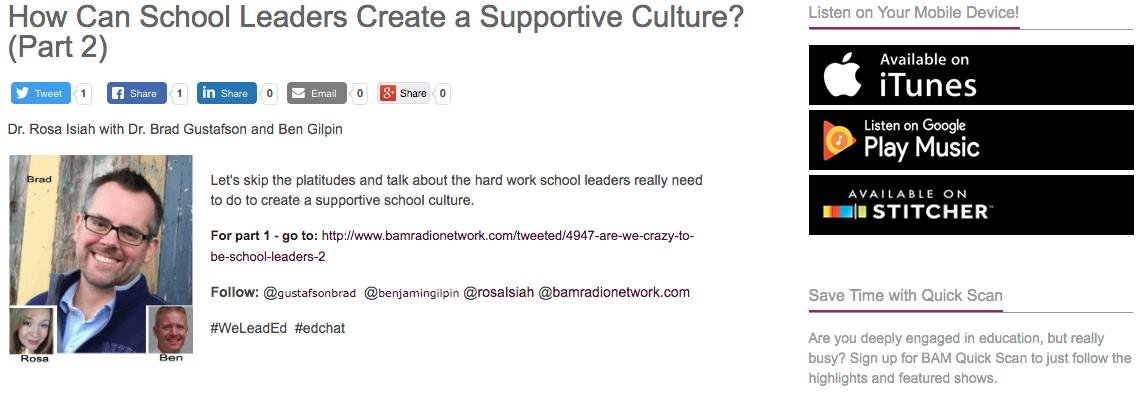 How Can School Leaders Create a Supportive Culture? (Part 2) http://www.bamradionetwork.com/tweeted/4942-how-to-can-school-leaders-create-a-supportive-culture…  @gustafsonbrad @benjamingilpin  @rosaIsiah #edchat #edreform #WeleadEd #UnearthedEdpodcast #leadupchat #suptchat #edreform #stakeintheground