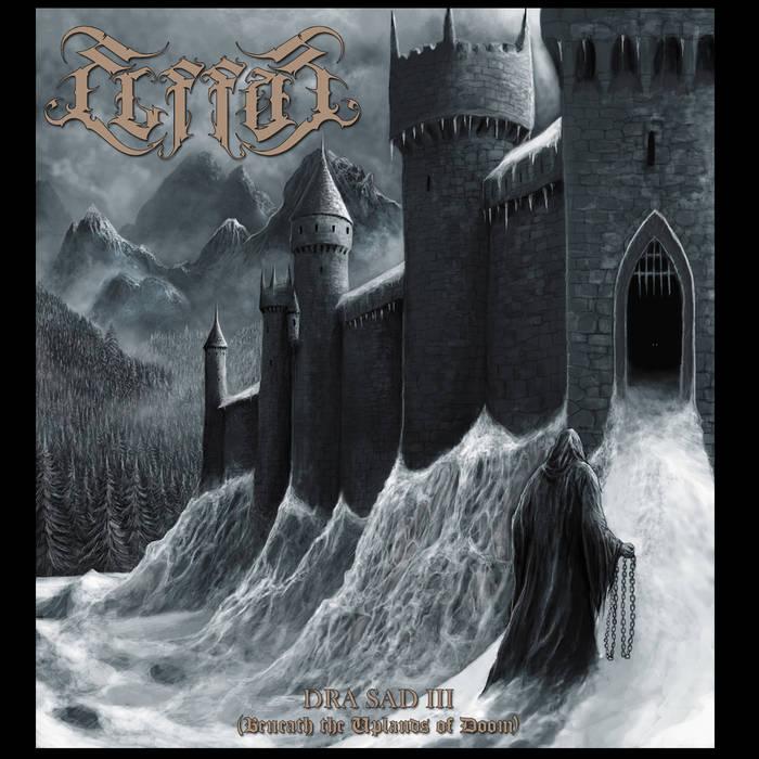 "ELFFOR (País Basc) presenta nou àlbum: ""DRA SAD III (Beneath the Uplands of Doom)"" #SymphonicBlackMetal #Ambient #Elffor #PaísBasc #NouÀlbum #Abril #2019 #Metall #Metal #MúsicaMetal #MetalMusic"