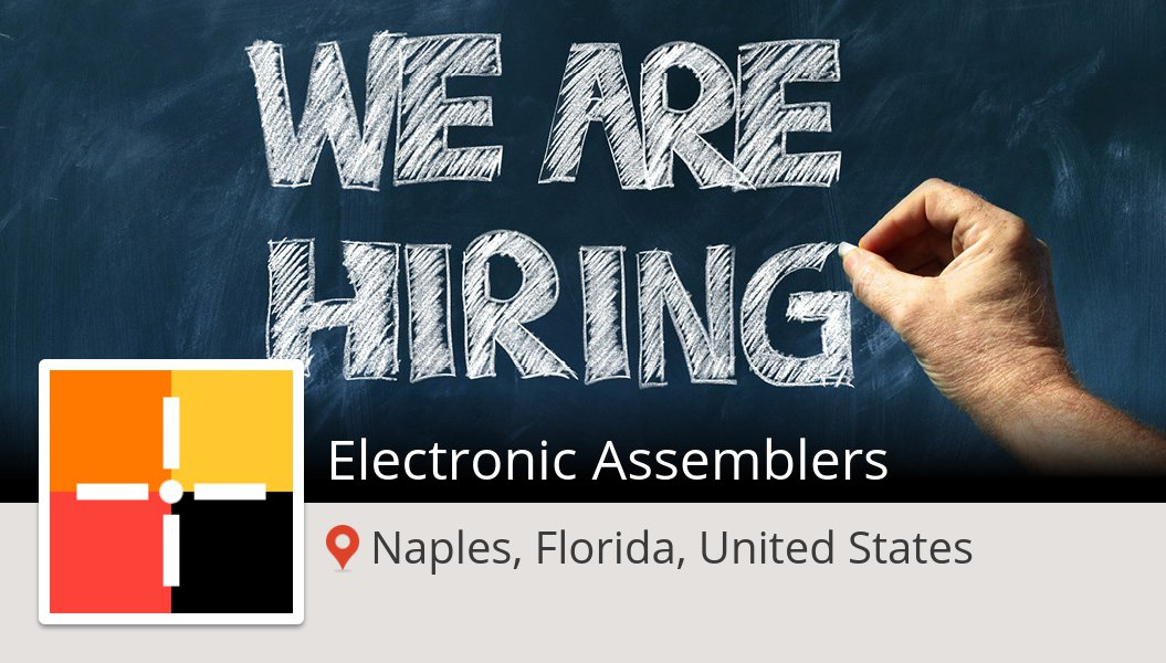 Apply now to work for #SpherionRecruiting as #Electronic #Assemblers! (#Naples) #job https://workfor.us/spherionrecruiting/27y …