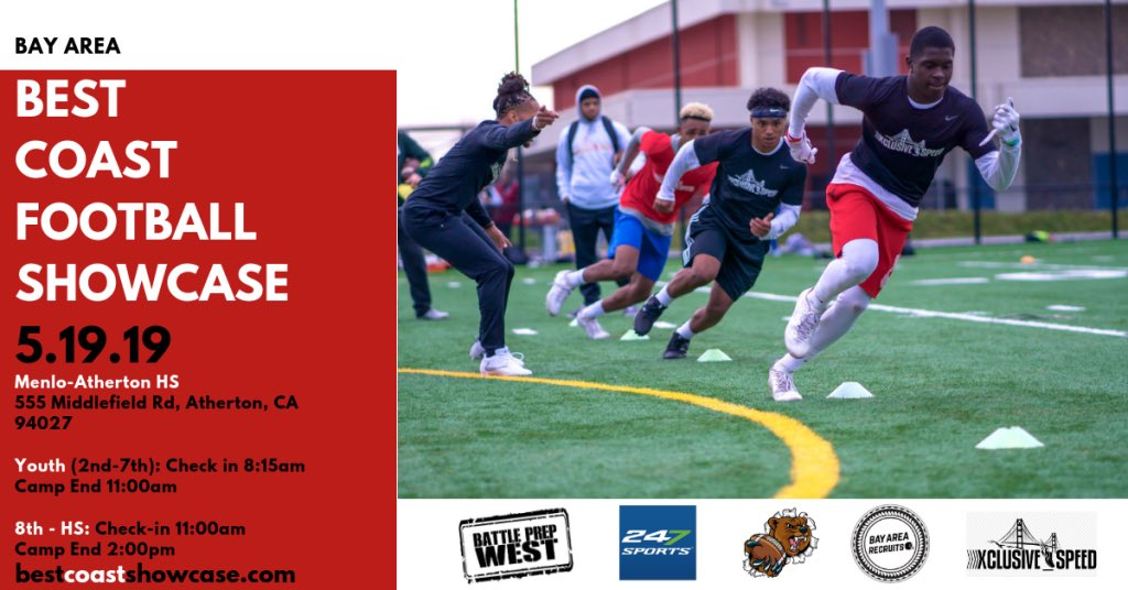 Bay Area Ca Recruits On Twitter Best Coast Football Showcase 5 19 19 Sunday Menlo Atherton Hs Youth 2nd 7th Check In 8 15 Am 8th Hs Check In 11 00 Am Event Is Open Not Invite Only Media Exposure