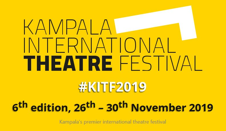 Call for Submissions 2019 : Kampala International Theatre Festival (26 > 30 November 2019). Apply before June 30th. More info: https://tinyurl.com/y3vtxuxk  #kitf #bayimba