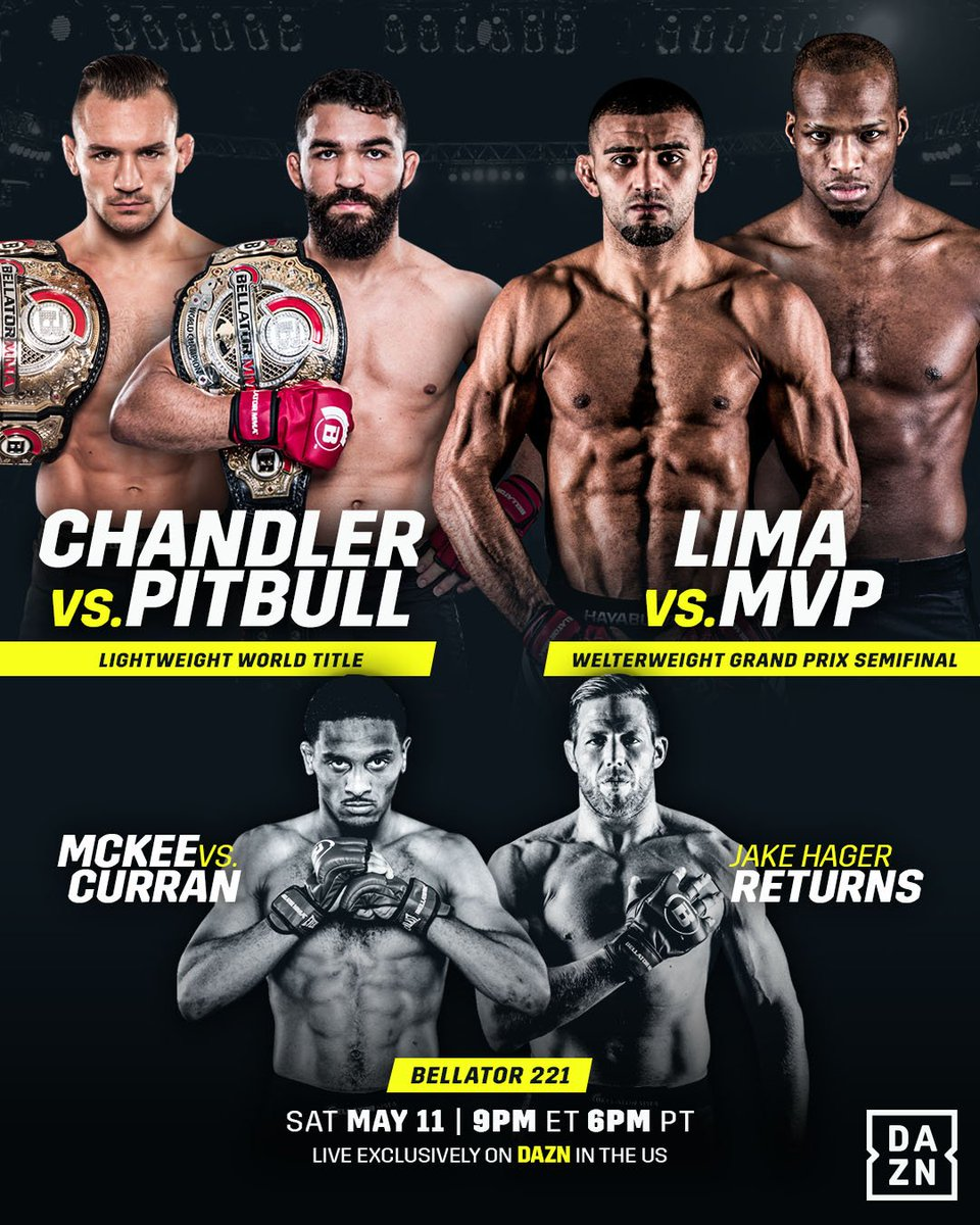 🚨 Its SUPER FIGHT Week 🚨 🏆 @MikeChandlerMMA 🏆 @PatricioPitbull 🔥 #Bellator221 🐍 @Michaelpage247 🆚 @PhenomLima 👊🏾 🇺🇸 @RealJackSwagger   Only on DAZN ➡️ bit.ly/DAZN_TW