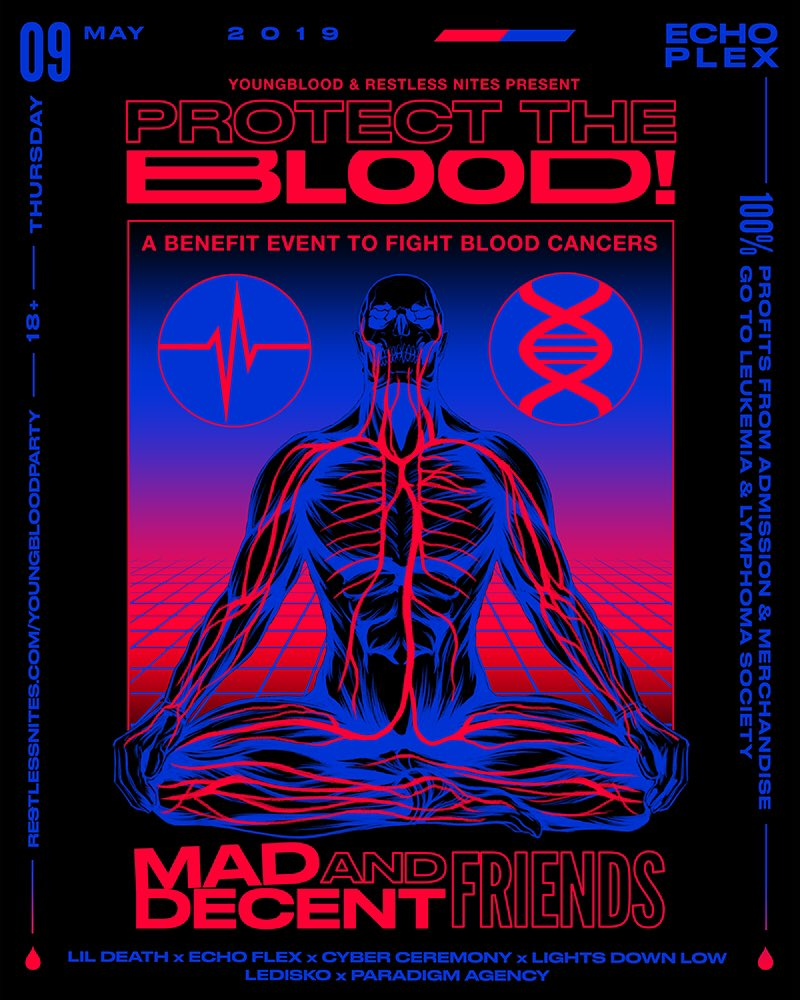 LA! This Thursday at Echoplex: Me and my friends are throwing a benefit to fight blood cancers. Come support! 🙏  PROTECT THE BLOOD! w/ @MADDECENT & FRIENDS  Tickets 👉 http://restlessnites.com/youngbloodparty  100% of event proceeds benefit @LLSusa