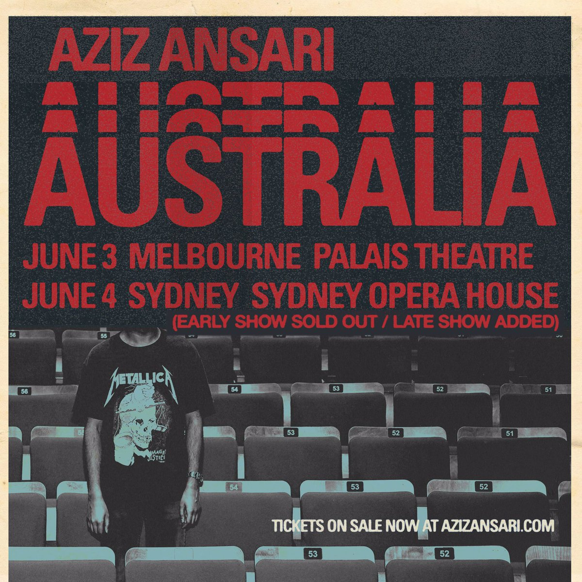 SYDNEY: First show sold out. Second show added. Get tix at