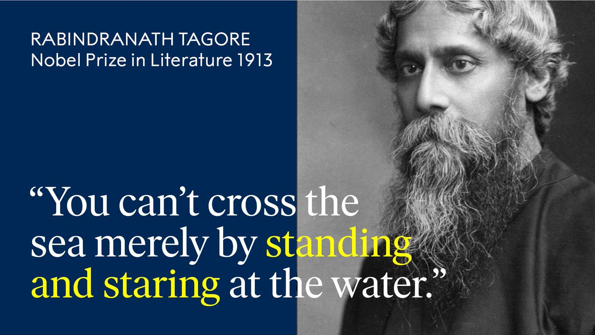 Wise words from Literature Laureate Rabindranath Tagore, born #OnThisDay 158 years ago.