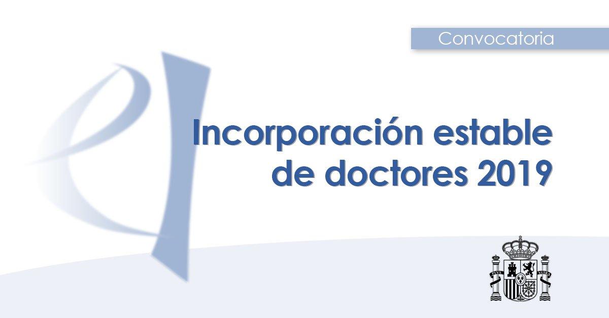 🚩 Hoy se abre la convocatoria 2019 de ayudas para la Incorporación Estable de Doctores.  Financian los costes salariales de doctores en puestos de trabajo de carácter permanente en universidades y centros de I+D.  🗓️ Hasta el 28 de mayo ➡️ http://bit.ly/2PG5cbY